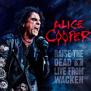 Raise The Dead - Live From Wacken